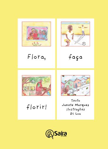 Flora, Faça Florir!