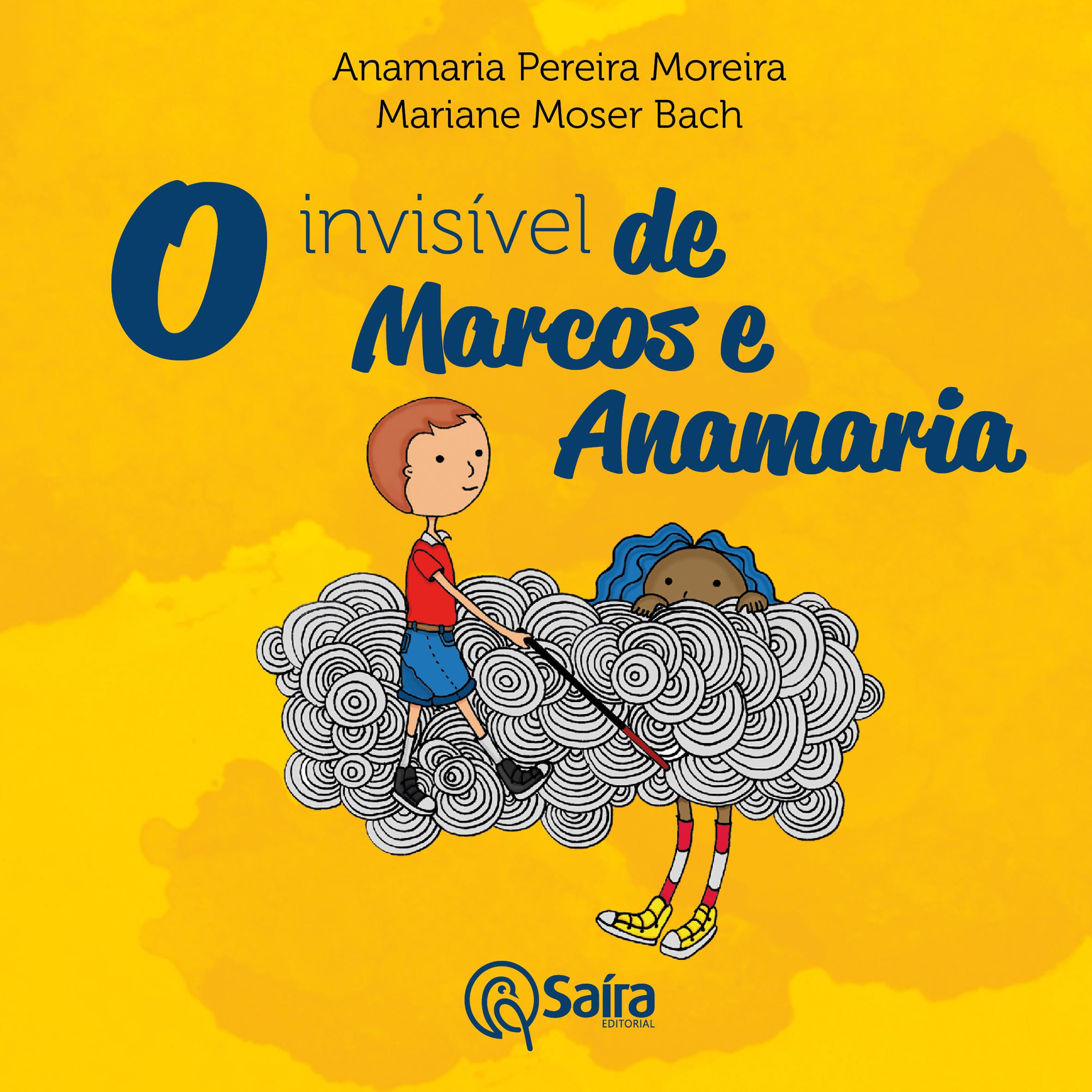 O Invisível De Marcos E Anamaria